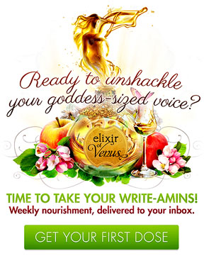 Ready to unshackle your goddess-sized voice? Time to take your Write-amins! Weekly nourishment, delivered to your inbox. Get your first dose.